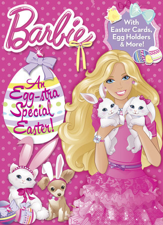 An Egg-stra Special Easter! (Barbie) by Random House