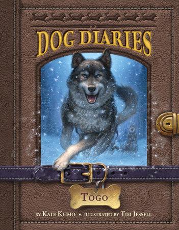 Dog Diaries #4: Togo by Kate Klimo
