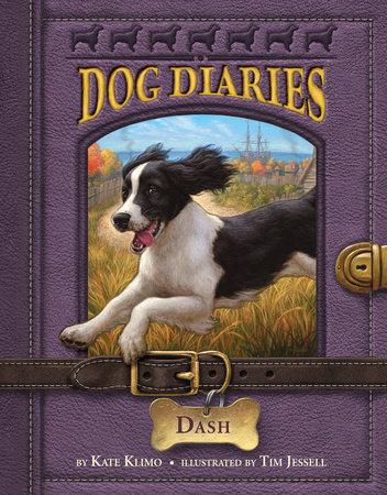 Dog Diaries #5: Dash by Kate Klimo