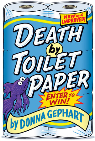Death by Toilet Paper by Donna Gephart