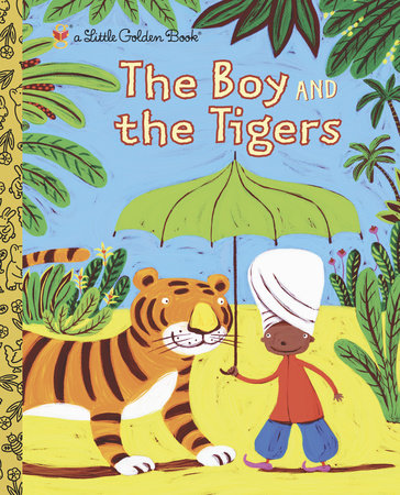 The Boy and the Tigers by Helen Bannerman