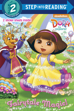 Fairytale Magic (Dora the Explorer) by Kristen L. Depken