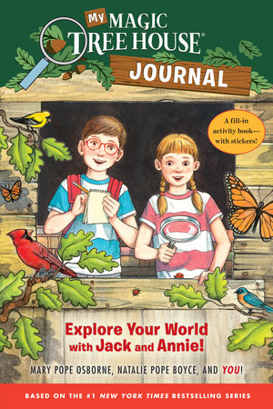 My Magic Tree House Journal by Mary Pope Osborne and Natalie Pope Boyce