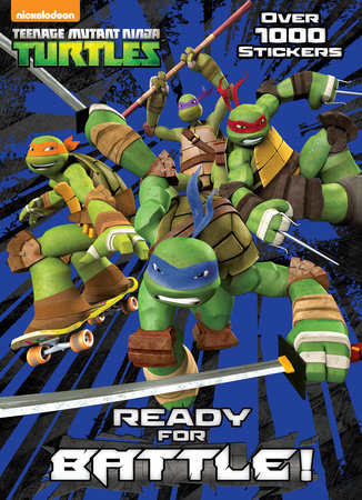 Ready for Battle! (Teenage Mutant Ninja Turtles) by Golden Books