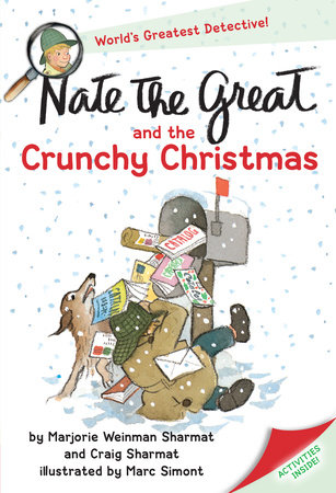 Nate the Great and the Crunchy Christmas by Marjorie Weinman Sharmat and Craig Sharmat