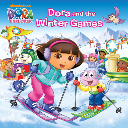 Dora and the Winter Games (Dora the Explorer) by Martha T. Ottersley