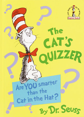 THE CAT'S QUIZZER by Dr. Seuss