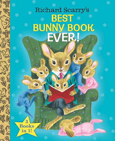 Richard Scarry's Best Bunny Book Ever! (Richard Scarry) by Richard Scarry