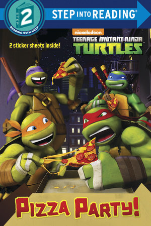 Pizza Party! (Teenage Mutant Ninja Turtles) by Random House