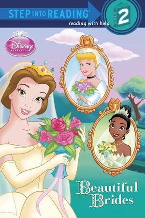 Beautiful Brides (Disney Princess) by Melissa Lagonegro