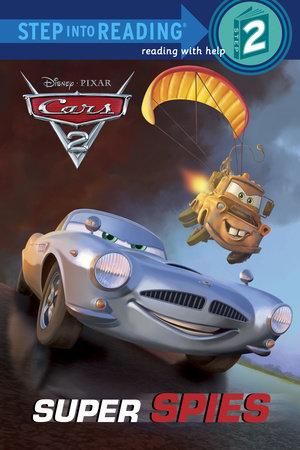 Super Spies (Disney/Pixar Cars 2) by RH Disney