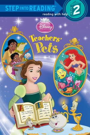Teachers' Pets (Disney Princess) by Mary Man-Kong