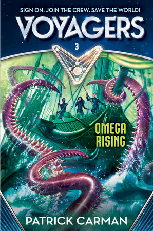 Voyagers: Omega Rising (Book 3) by Patrick Carman