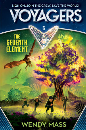 Voyagers: The Seventh Element (Book 6) by Wendy Mass