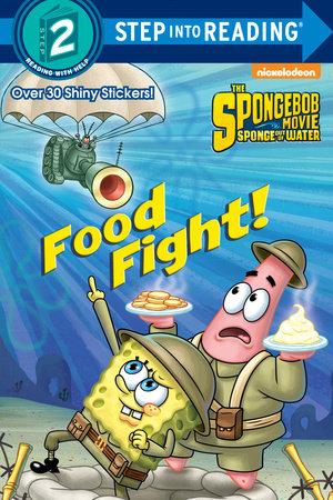 Food Fight! (SpongeBob SquarePants) by Courtney Carbone