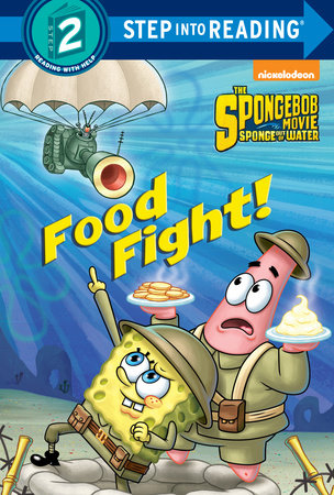 Food Fight! (SpongeBob SquarePants) by Courtney Carbone