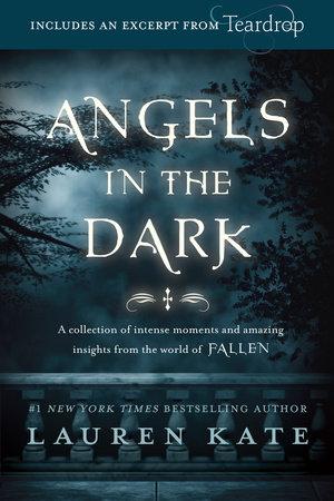 Fallen: Angels in the Dark by Lauren Kate