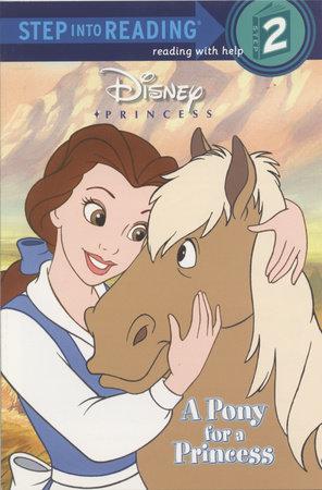 A Pony for a Princess (Disney Princess) by Andrea Posner-Sanchez