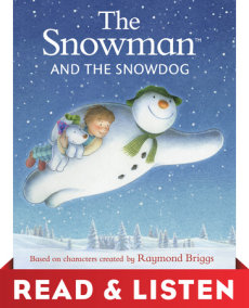 The Snowman and the Snowdog: Read & Listen Edition