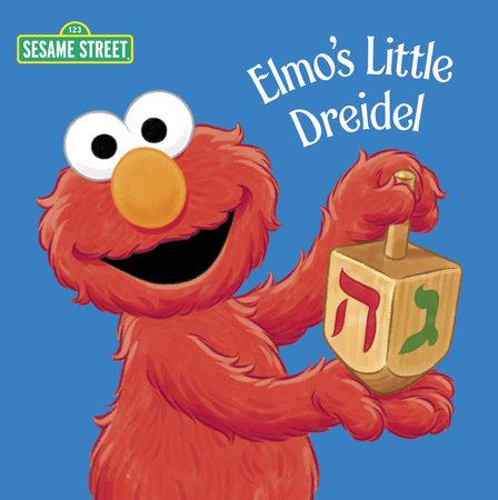 Elmo's Little Dreidel (Sesame Street) by Naomi Kleinberg
