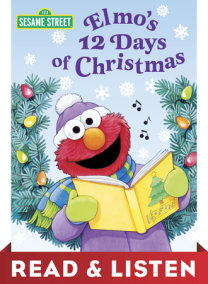 Elmo's 12 Days of Christmas (Sesame Street): Read & Listen Edition