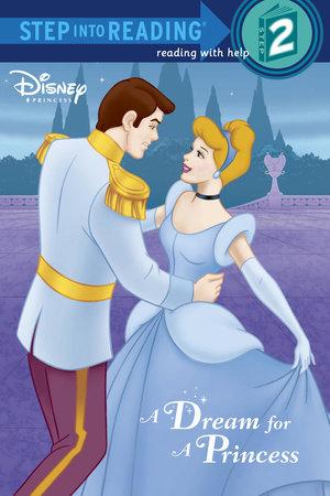 A Dream for a Princess (Disney Princess) by RH Disney and Melissa Lagonegro