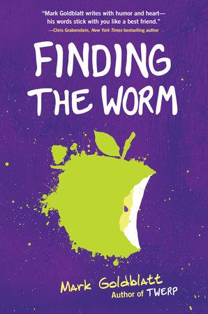 Finding the Worm (Twerp Sequel) by Mark Goldblatt