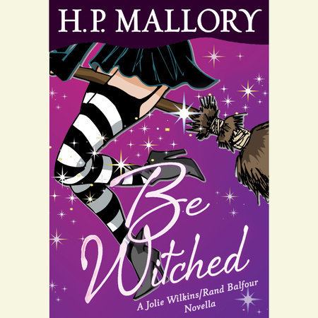 Be Witched by H. P. Mallory