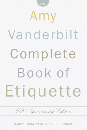 The Amy Vanderbilt Complete Book of Etiquette