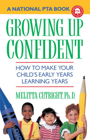 Growning Up Confident by Melitta Cutright