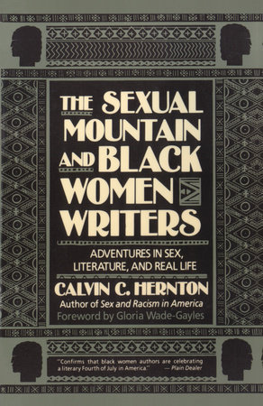 The Sexual Mountain and Black Women Writers by Calvin C. Hernton