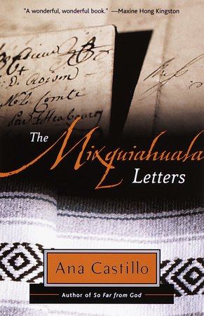 The Mixquiahuala Letters by Ana Castillo