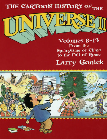 The Cartoon History of the Universe II by Larry Gonick