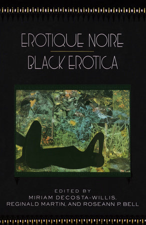 Erotique Noire/Black Erotica by