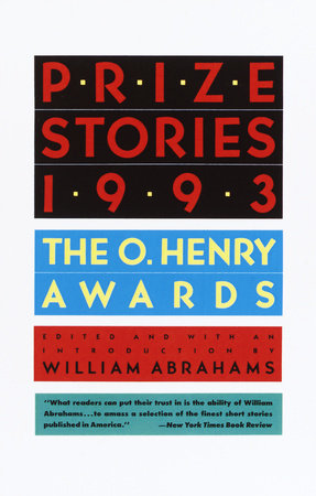 Prize Stories 1993 by William Abrahams