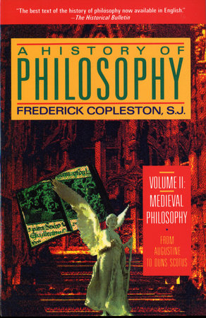 A History of Philosophy, Volume 2: Medieval Philosophy