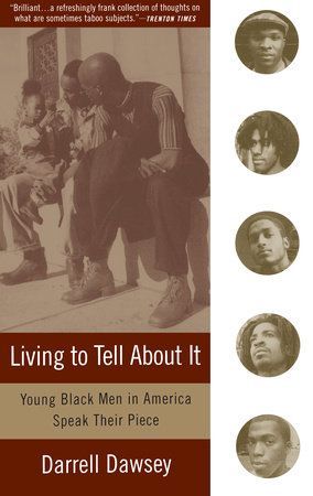 Living to Tell About It by Darrell Dawsey