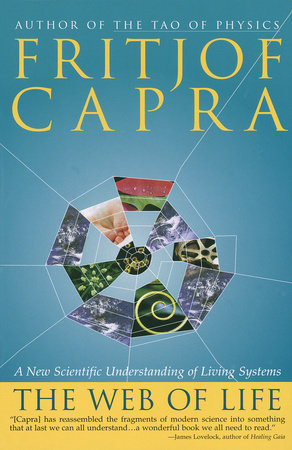 The Web of Life by Fritjof Capra