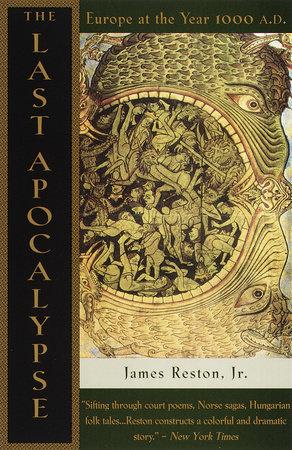 The Last Apocalypse by James Reston, Jr.