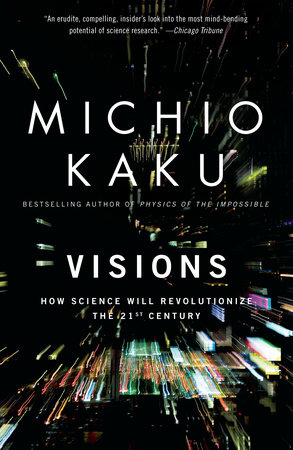 Visions by Michio Kaku