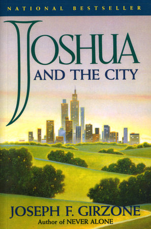 Joshua and the City by Joseph F. Girzone