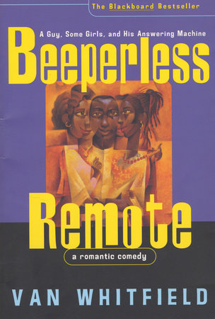 Beeperless Remote by Van Whitfield