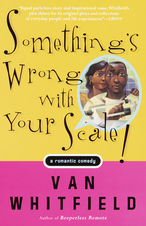 Something's Wrong with your Scale by Van Whitfield