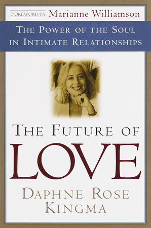 The Future of Love by Daphne Rose Kingma