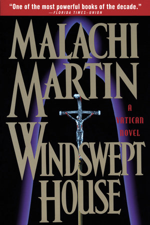 Windswept House by Malachi Martin