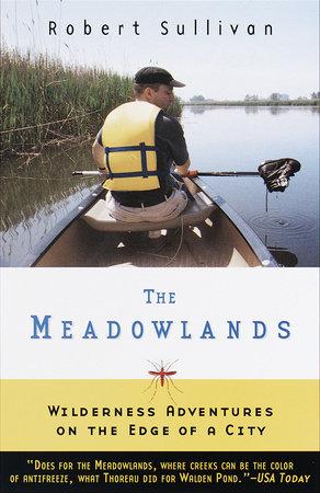 The Meadowlands by Robert Sullivan