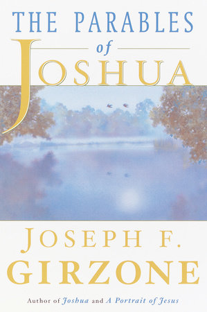 The Parables of Joshua by Joseph F. Girzone