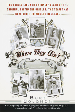 Where They Ain't by Burt Solomon