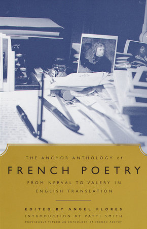 The Anchor Anthology of French Poetry
