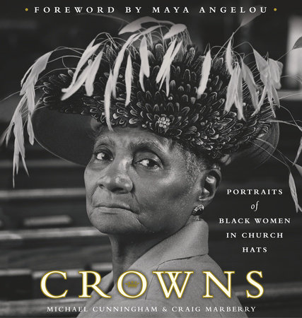 Crowns by Michael Cunningham and Craig Marberry